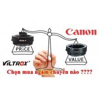 So sánh ngàm chuyển Viltrox EF - EOSM với ngàm chính hãng Canon - Kết quả bất ngờ !